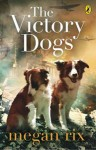 The Victory Dogs is Children's Book of the Year