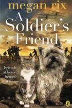 A Soldiers Friend by Megan Rix